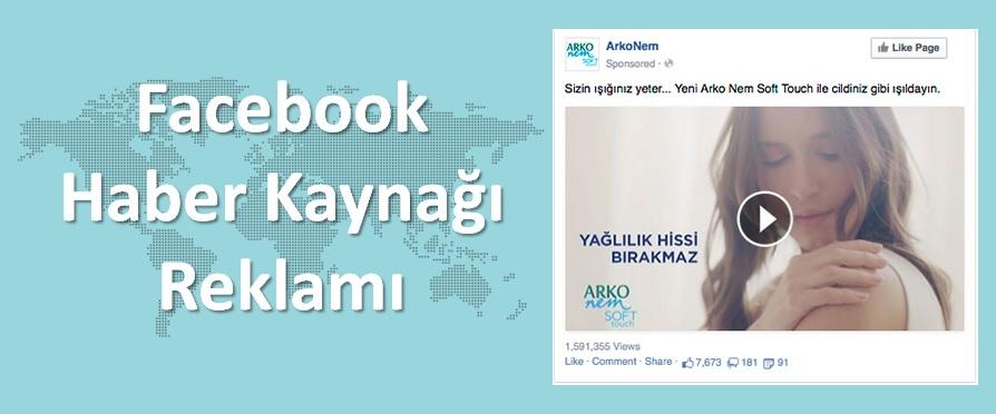 Facebook Haber Kaynağı Reklamları - Arko Nem Başarı Hikayesi
