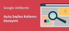 Nihat Kılıç - Google AdWords Açılış sayfası kullanıcı deneyimi